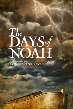 The Days of Noah - SERIES