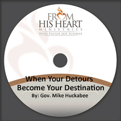 When Your Detours Become Your Destination - By: Gov. Mike Huckabee