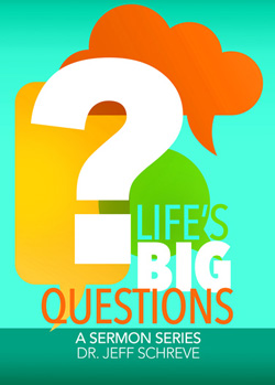 Life's Big Questions - Series