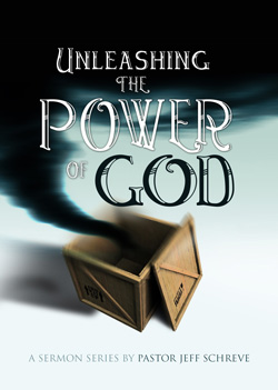 Unleashing the Power of God - Series