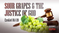 Sour Grapes and the Justice of God