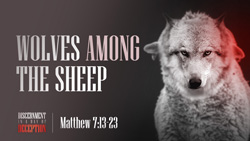 Wolves Among the Sheep