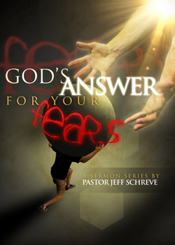 God's Answers for Your Fears - Series