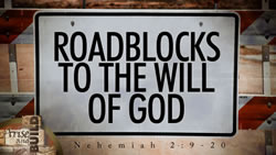 Roadblocks to the Will of God