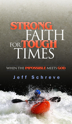 Strong Faith for Tough Times: When the Impossible Meets God Booklet