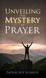 Unveiling the Mystery of Prayer - Booklet