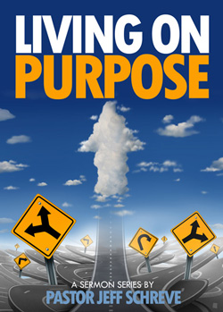 Living on Purpose - SERIES