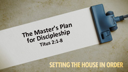 The Master's Plan for Discipleship