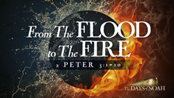 From the Flood to the Fire