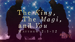 The King, the Magi, and You