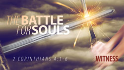 The Battle for Souls