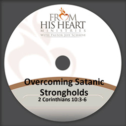 Overcoming Satanic Strongholds