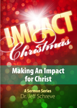 Impact Christmas:  Making an Impact for Christ - Series