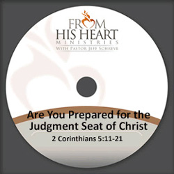 Are You Prepared for the Judgment Seat of Christ?