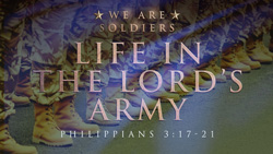 Life in the Lord's Army