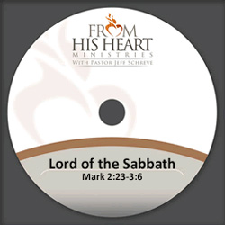 Lord of the Sabbath - Mark 2:23-3:6