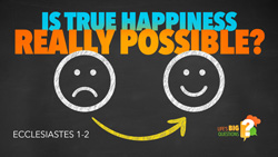 Is True Happiness Really Possible?