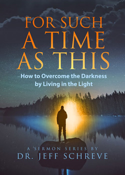 For Such a Time as This: How to Overcome the Darkness by Living in the Light - Series