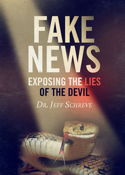 Fake News: Exposing the Lies of the Devil - Series