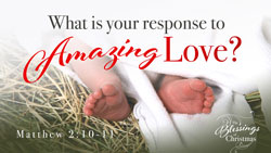 What is Your Response to Amazing Love?