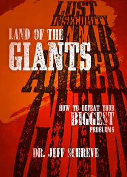 Land of the Giants: How to Defeat Your Biggest Problems