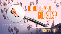 Do You See What God Sees?