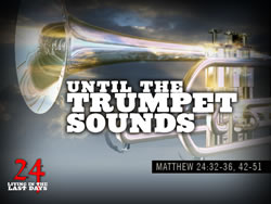 Until the Trumpet Sounds