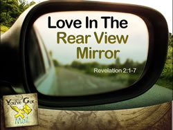 Love in the Rear View Mirror Ephesus)