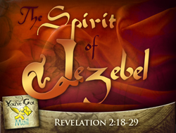 The Spirit of Jezebel (Thyatira)