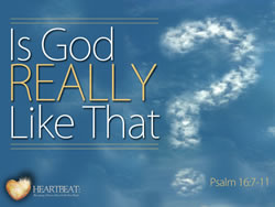 Is God Really Like That?