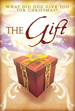 The Gift: What Did God Give You for Christmas? - Series