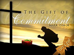The Gift of Commitment