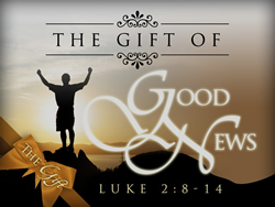 The Gift of Good News