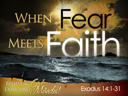 When Fear Meets Faith