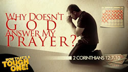 Why Doesn't God Answer My Prayer?