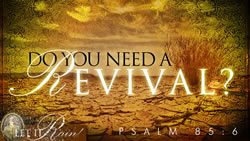 Do You Need a Revival?