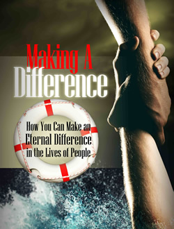 Making a Difference: How to Make an Eternal Difference in the Lives of People - Series