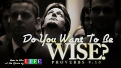 Do You Want to be Wise?