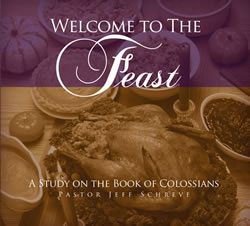 Welcome to the Feast: A Study on the Book of Colossians - Series