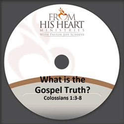 What is the Gospel Truth?