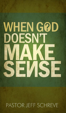 Whe God Does Not Make Sense