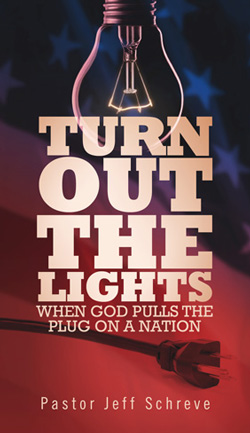 Turn Out the Lights: When God Pulls the Plug on a Nation - BOOKLET