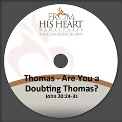Thomas - Are You a Doubting Thomas?