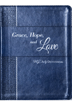 Grace, Hope, and Love Devotional