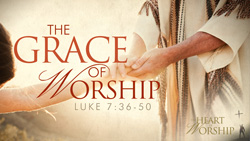 The Grace of Worship