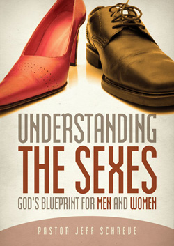 Understanding the Sexes: God's Blueprint for Men and Women - Series
