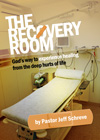The Recovery Room: God's Way to Experiencing Miracles from the Emotional Hurts of Life - Series