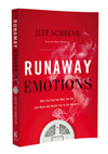 Runaway Emotions:  Why You Feel The Way You Do and What God Wants You to Do About It - Book