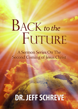 Back to the Future: The Second Coming of Jesus Christ - Series