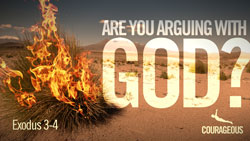 Are You Arguing with God?